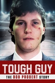 Poster for Tough Guy: The Bob Probert Story