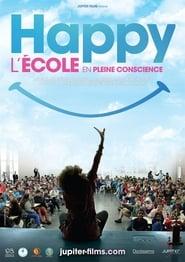 Happy, l'école en pleine conscience (2019)