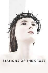 مشاهدة فيلم Stations of the Cross 2014 مترجم أون لاين بجودة عالية
