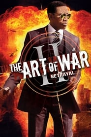 The Art of War II: Betrayal (2008)