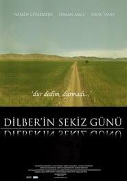 Dilber'in Sekiz Günü plakat