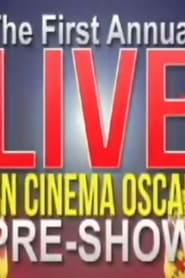 The First Annual 'On Cinema' Oscar Special
