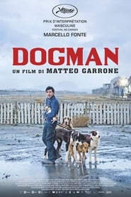 Film Dogman 2018 en Streaming VF