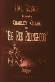 Big Red Riding Hood