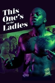 This One's for the Ladies (2018) Zalukaj Online