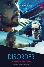 Disorder – La guardia del corpo