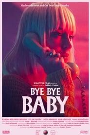 Bye Bye Baby 2017