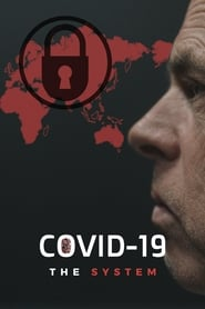 COVID-19: The System