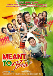 Watch Meant to Beh (2017)