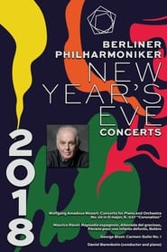 The Berliner Philharmoniker's New Year's Eve Concert: 2018 2018
