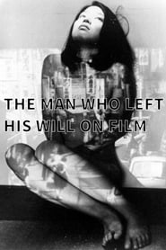 The Man Who Left His Will on Film
