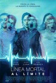 Enganchados a la muerte (Flatliners) (Linea Mortal: Al Límite) (2017)