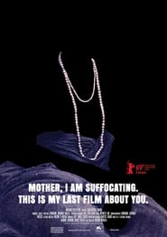Poster Mother, I Am Suffocating. This Is My Last Film About You. 2019