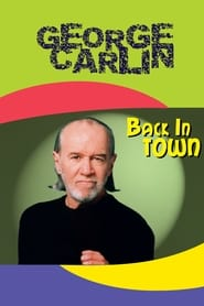 George Carlin: Back in Town movie