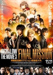 High & Low: The Movie 3 – Final Mission (2017) Bluray 480p, 720p