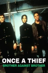 Once a Thief: Brother Against Brother 1997