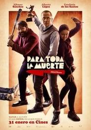 Ver Para toda la muerte Online HD Castellano, Latino y V.O.S.E (2020)