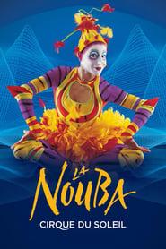 Cirque Du Soleil: La Nouba (2004)