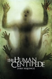 Poster for The Human Centipede (First Sequence)
