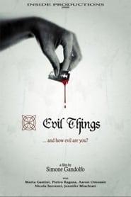 Evil Things (2012)