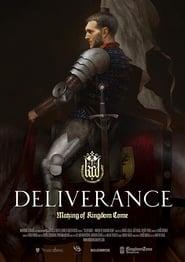Deliverance: The Making of Kingdom Come