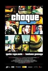 Choque 2005