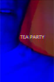 Tea Party (2021)