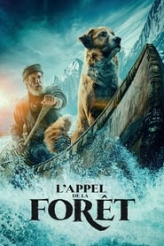 L'appel de la forêt en streaming