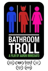 Bathroom Troll (2018)