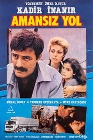 Amansız Yol 1985