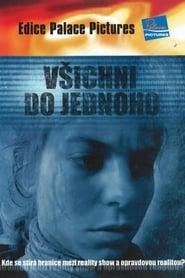 Všichni do jednoho (2007) Zalukaj Online Cały Film Lektor PL