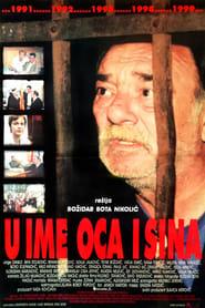 U ime oca i sina (1999) Oglądaj Film Zalukaj Cda