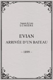 Evian : arrivée d'un bateau 1899