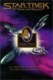Star Trek: 30 Years and Beyond (1996)