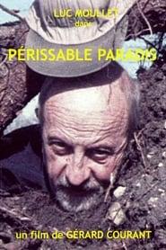 Périssable Paradis 2002