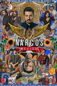Poster Narcos: Mexico - Season 1 Episode 8 : Just Say No 2020