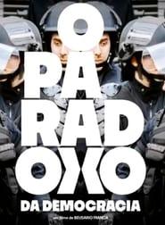 O Paradoxo da Democracia - Watch Movies Online Streaming