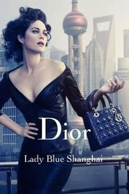 Lady Blue Shanghai (2010)