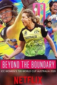 Beyond the Boundary: ICC Women's T20 World Cup Australia 2020 (2020)