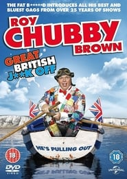 Roy Chubby Brown: Great British Jerk Off