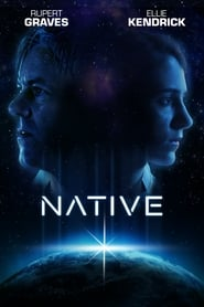 Native (2018) Watch Online Free