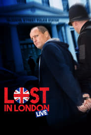 Lost in London (2017) Full Movie