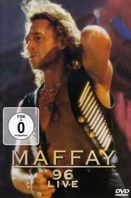 Смотреть Peter Maffay - Maffay '96 Live