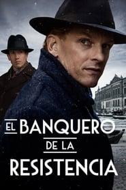 El Banquero De La Resistencia (2018) online