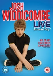 Josh Widdicombe Live: And Another Thing 2013
