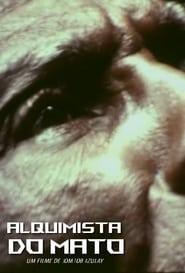 Alquimista do Mato 1980