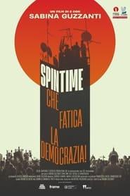 Spin Time, che fatica la democrazia! 2021