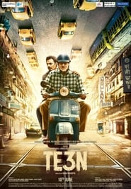 Te3n 2016 Hindi Movie BluRay 400mb 480p 1.2GB 720p 4GB 11GB 14GB 1080p