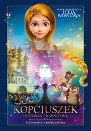 Kopciuszek. Historia prawdziwa / Cinderella and the Secret Prince (2018)