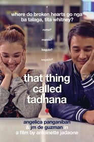 Watch That Thing Called Tadhana (2014)